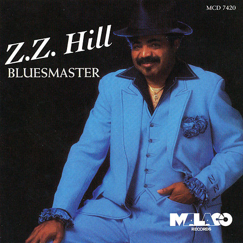 Play & Download Bluesmaster by Z.Z. Hill | Napster