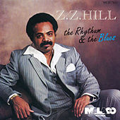 Play & Download The Rhythum And The Blues by Z.Z. Hill | Napster
