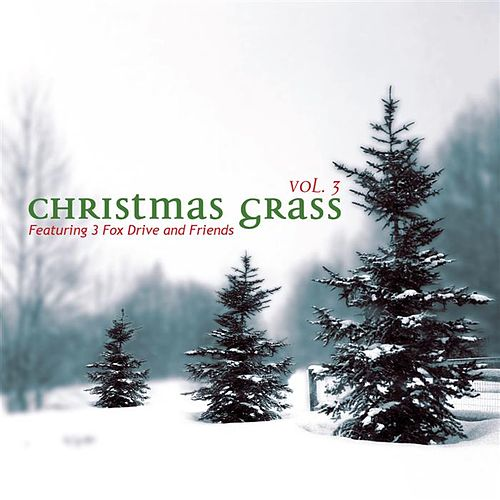 Play & Download Christmas Grass 3 by Various Artists | Napster