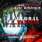 Play & Download Global Warning by The Crusaders | Napster