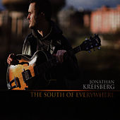 Play & Download The South of Everywhere by Jonathan Kreisberg | Napster