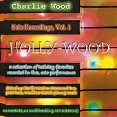 Play & Download Holly-Wood by Charlie Wood | Napster