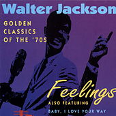 Play & Download Feelings by Walter Jackson | Napster