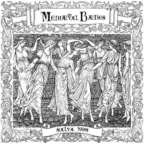 Salva Nos by Mediaeval Baebes