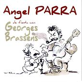 Play & Download Georges Brassens by Angel Parra | Napster