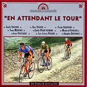 En Attendant Le Tour by Various Artists