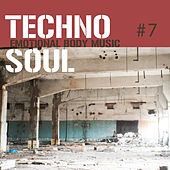 Techno Soul #7 - Emotional Body Music by Various Artists