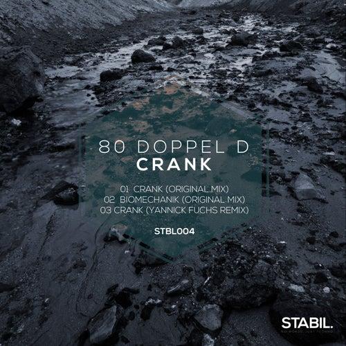 Crank by 80 Doppel D