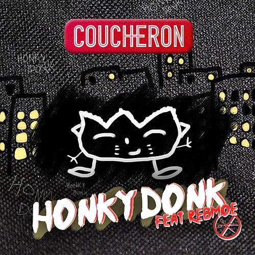 Honky Donk (feat. RebMoe) by Coucheron