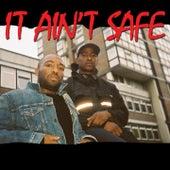 It Ain't Safe by Skepta