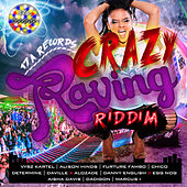Crazy Raving Riddim by Various Artists