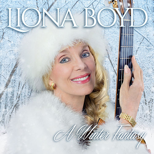 A Winter Fantasy by Liona Boyd
