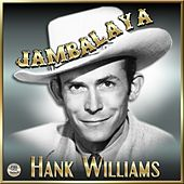 Play & Download Jambalaya - Hank Williams by Hank Williams | Napster