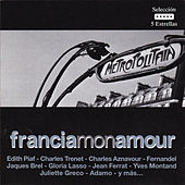 Francia Mon Amour by Various Artists