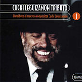 Play & Download Cuchi Leguizamón Tributo Vol. 1 by Various Artists | Napster