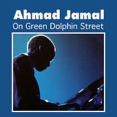 On Green Dolphin Street by Ahmad Jamal