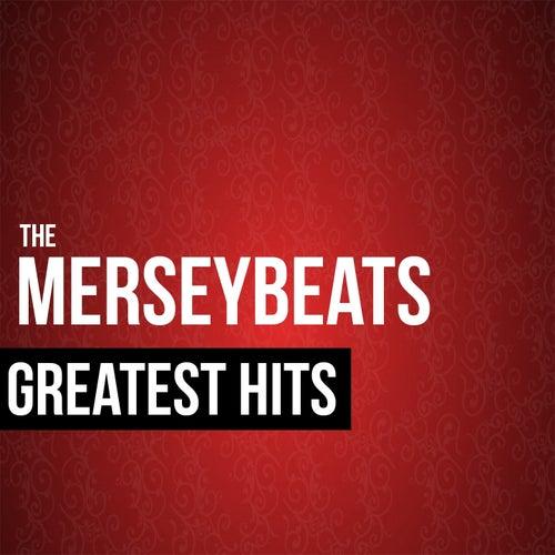 The Merseybeats Greatest Hits by The Merseybeats