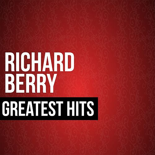Richard Berry Greatest Hits by Richard Berry