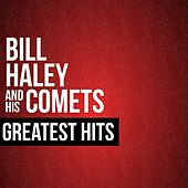 Play & Download Bill Haley & His Comets Greatest Hits by Bill Haley & the Comets | Napster