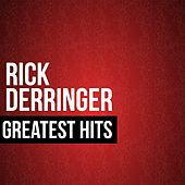Play & Download Rick Derringer Greatest Hits by Rick Derringer | Napster