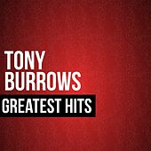 Play & Download Tony Burrows Greatest Hits by Tony Burrows | Napster