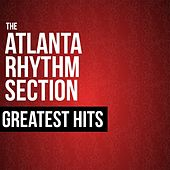 Play & Download The Atlanta Rhythm Section Greatest Hits by Atlanta Rhythm Section | Napster