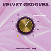 Play & Download Velvet Grooves Volume Freetone! by Various Artists | Napster