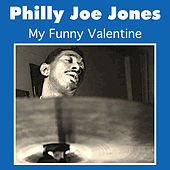 Play & Download My Funny Valentine by Philly Joe Jones | Napster