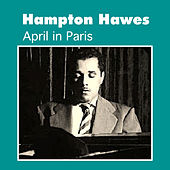 April in Paris by Hampton Hawes