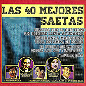 Play & Download Las 40 Mejores Saetas by Various Artists | Napster
