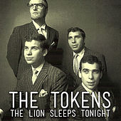 The Lion Sleeps Tonight von The Tokens