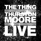Play & Download Live by Thurston Moore | Napster
