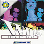 Play & Download Open My Door by Wildside | Napster