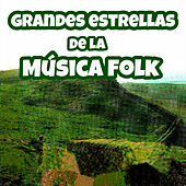 Play & Download Grandes Artistas de la Música Folk by Various Artists | Napster