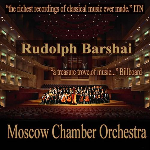 Rudolf Barshai - Moscow Chamber Orchestra by Moscow Chamber Orchestra