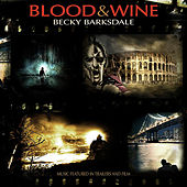 Blood & Wine by Becky Barksdale