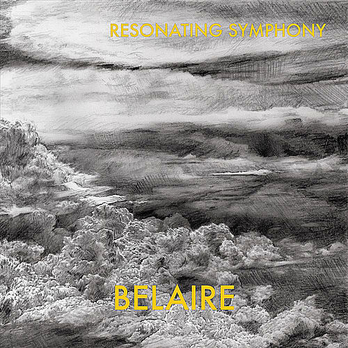 Play & Download Resonating Symphony by Belaire | Napster