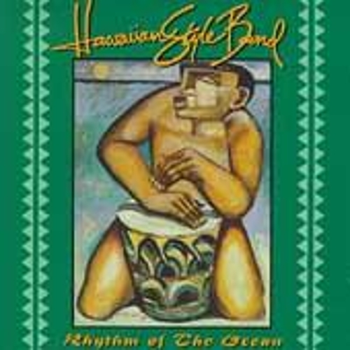 Play & Download Rhythm Of The Ocean by Hawaiian Style Band | Napster