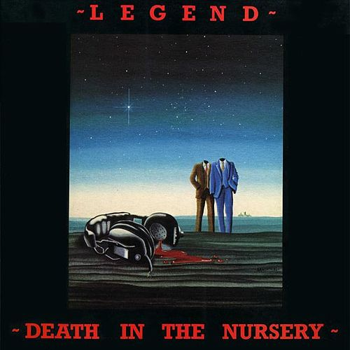 Play & Download Death in the Nursery by Legend | Napster