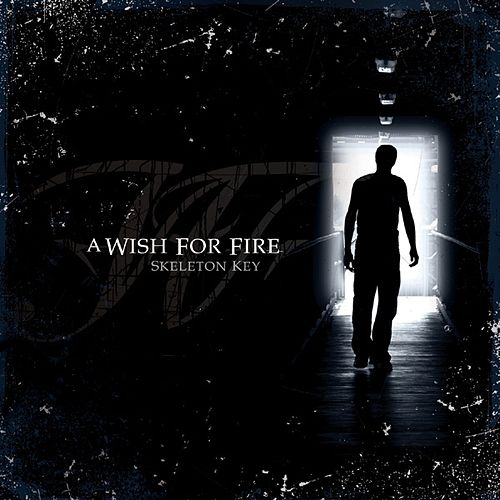 Play & Download Skeleton Key by A Wish For Fire | Napster