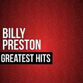 Play & Download Billy Preston Greatest Hits by Billy Preston | Napster