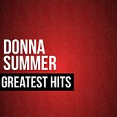 Donna Summer Greatest Hits by Donna Summer