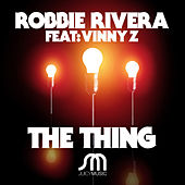 Play & Download The Thing by Ivan Robles | Napster