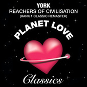 Play & Download Reachers of Civilisation by York | Napster