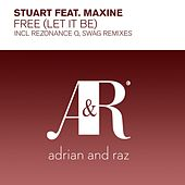 Play & Download Free (Let It Be) (feat. Maxine) by Stuart | Napster