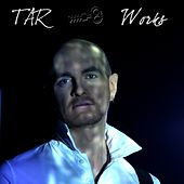 Play & Download Works by Tar | Napster