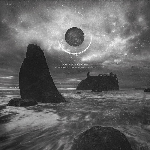 Play & Download Aeon Unveils the Thrones of Decay by Downfall of Gaia | Napster