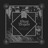 Long Way to the Graves / Disembodied Voices by Ghost Brigade