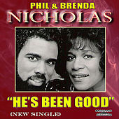 Play & Download He's Been Good by Phil & Brenda Nicholas | Napster