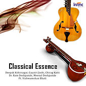 Play & Download Classical Essence by Various Artists | Napster